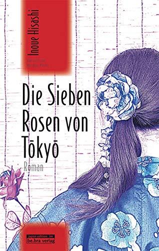 9783861249177: Die Sieben Rosen von Tokyo