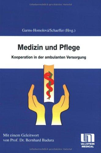 9783861265986: Medizin und Pflege: Kooperation in der ambulanten Versorgung