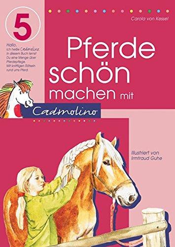 Pferde schön machen mit Cadmolino 5