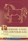 9783861273387: Pferde und Feldenkrais: Pferdetraining nach der Feldenkraismethode
