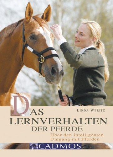 9783861274209: Das Lernverhalten der Pferde: Über den intelligenten Umgang mit Pferden