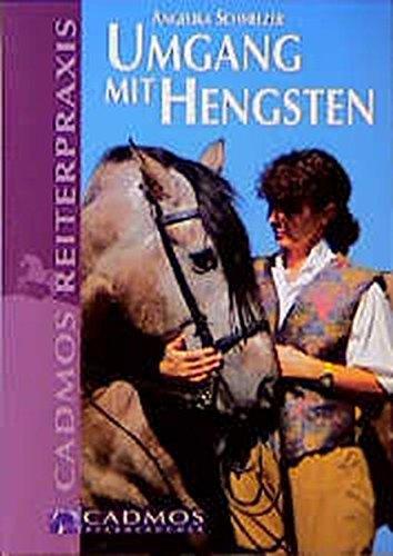 Umgang mit Hengsten: SCHMELZER, A.: