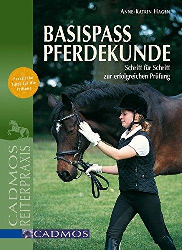 9783861275510: Basispass Pferdekunde: Schritt für Schritt zur erfolgreichen Prüfung