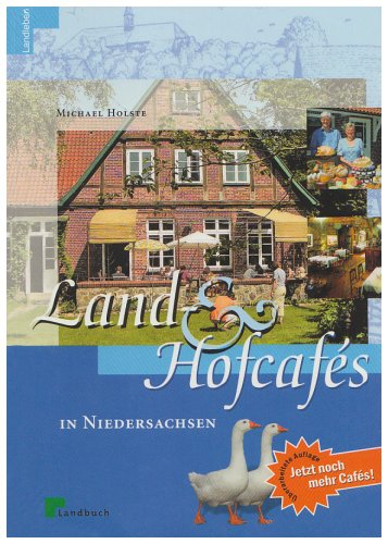 Land- und Hofcafes Niedersachsen - Holste, Michael