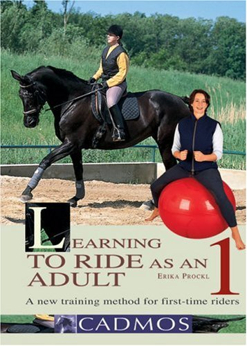 9783861279082: Learning to Ride as an Adult 1: A New Training Method for First-Time Riders