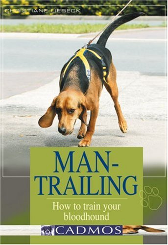 9783861279297: Man-Trailing: How to Train Your Bloodhound