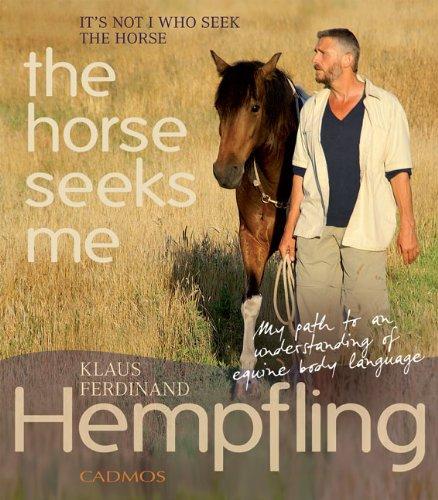 It's Not I Who Seek the Horse,: Hempfling, Klaus Ferdinand