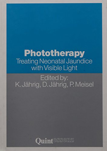 9783861281139: Phototherapy: TREATING NEONATAL JAUNDICE WITH VISIBLE LIGHT