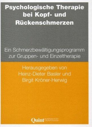 9783861282266: Psychologische Therapie bei Kopf- und Rückenschmerzen. Ein Schmerzbewältigungsprogramm zur Gruppen- und Einzeltherapie