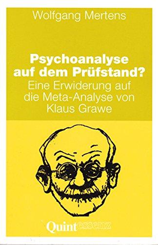 9783861282884: Psychoanalyse auf dem Prüfstand?. Eine Erwiderung auf die Meta-Analyse von Klaus Grawe