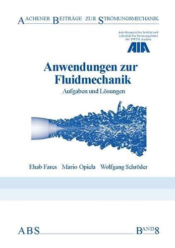 9783861303763: Anwendungen zur Fluidmechanik