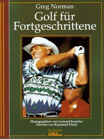 Golf für Fortgeschrittene: Norman, Greg und
