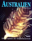 9783861322221: Australien. Enzyklop�die der Unterwasserwelt. [ Ein Buch der Zeitschrift: tauchen] .