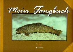 9783861324782: Mein Fangbuch
