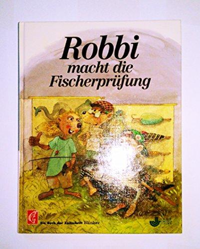9783861325819: Robbi macht die Fischerprüfung