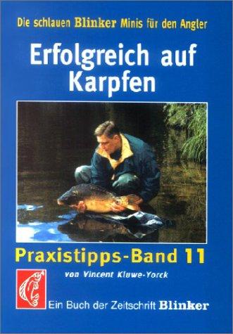 9783861326038: Erfolgreich auf Karpfen: Ein Buch der Zeitschrift 'Blinker'