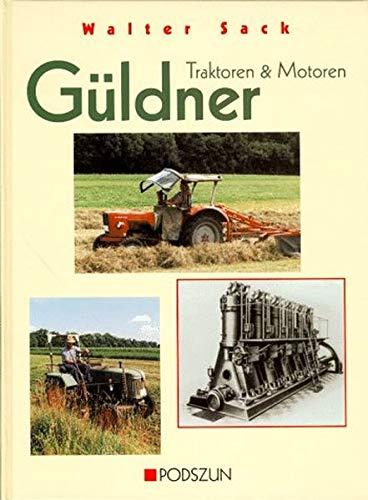 9783861331902: Güldner. Traktoren und Motoren