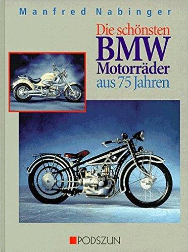 9783861332107: Die schönsten BMW-Motorräder aus 75 Jahren.