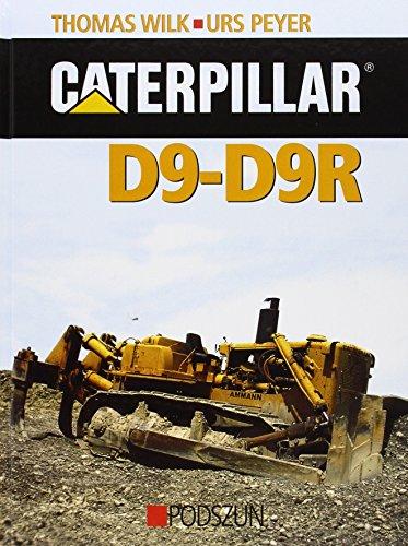 Caterpillar D9-D9R: Thomas Wilk