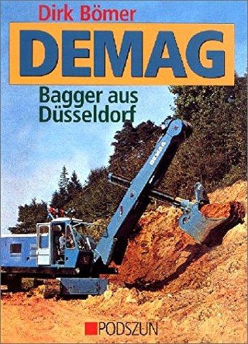 9783861332916: Demag: Bagger aus Düsseldorf