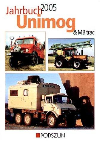 9783861333685: Jahrbuch Unimog & MB-trac 2005