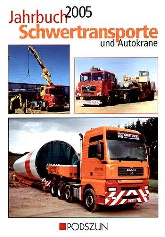 9783861333692: Jahrbuch Schwertransporte und Autokrane 2005