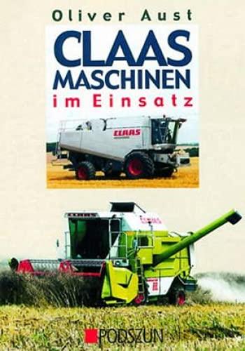 9783861333876: Claas Maschinen im Einsatz