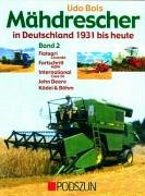 9783861334064: Mähdrescher in Deutschland von 1932 bis heute 2