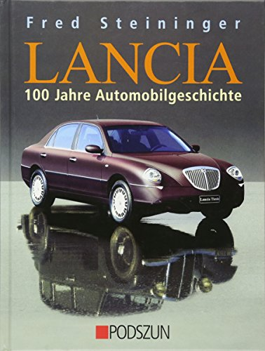 9783861334200: Lancia: 100 Jahre Automobilgeschichte