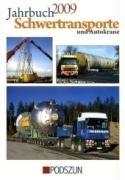 9783861335054: Jahrbuch Schwertransporte & Autokrane 2009