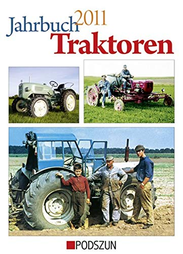 Jahrbuch Traktoren 2011 - Auto + Motorrad Jahrbuch 2011 - Traktoren.