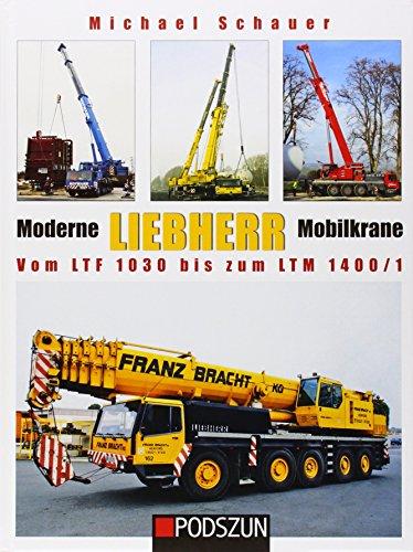 9783861336464: Moderne Liebherr Mobilkrane