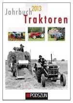 9783861336532: Jahrbuch Traktoren 2013