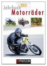 9783861336563: Jahrbuch Motorräder 2013