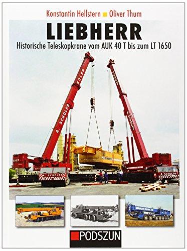 9783861337119: Liebherr historische Teleskopkrane