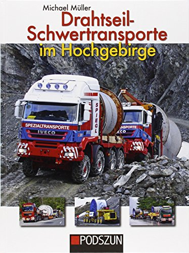 9783861337294: Drahtseil-Schwertransporte im Hochgebirge