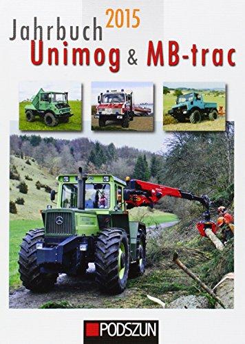 9783861337416: Jahrbuch Unimog & MB-trac 2015