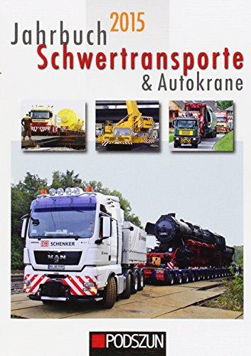 9783861337423: Jahrbuch Schwertransporte 2015