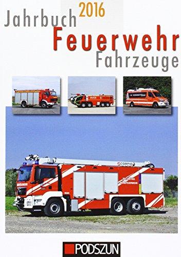 9783861337768: Jahrbuch Feuerwehrfahrzeuge 2016