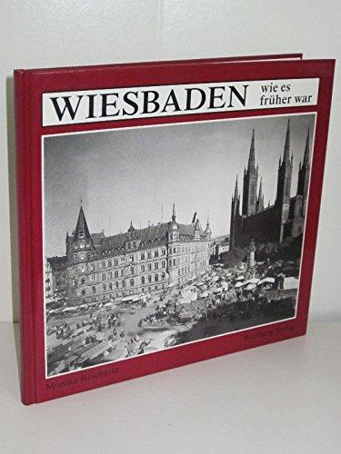 9783861341383: Wiesbaden wie es fruher war (German Edition)