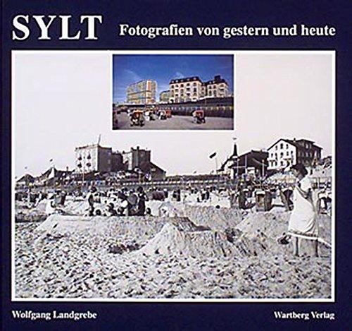 9783861343615: Sylt. Fotografien von gestern und heute.