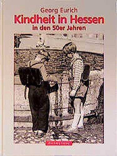 9783861343639: Kindheit in Hessen in den 50er Jahren