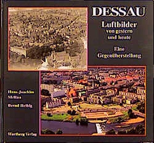 9783861344629: Dessau. Luftbilder von Gestern und Heute