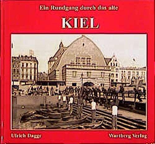 9783861346265: Ein Rundgang durch das alte Kiel / Ulrich Dagge