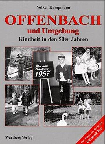 9783861348863: Offenbach und Umgebung. Kindheit in den 50er Jahren