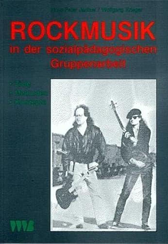 Rockmusik in der sozialpädagogischen Gruppenarbeit. Ziele -: Hans-Peter Jantzer
