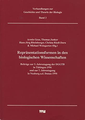 9783861353836: Repräsentationsformen in den biologischen Wissenschaften: Beiträge zur 5. Jahrestagung der DGGTB in Tübingen 1996 und zur 7. Jahrestagung in Neuburg a.d. Donau 1998