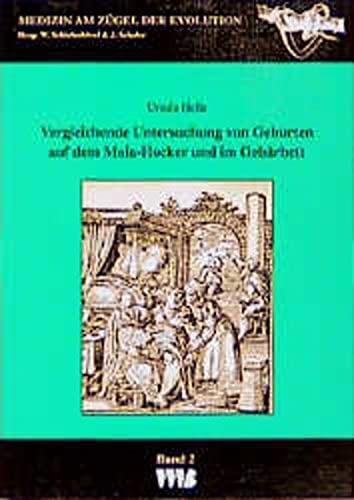 Vergleichende Untersuchung von Geburten auf dem Maia-Hocker und im Gebärbett: Ursula Helle
