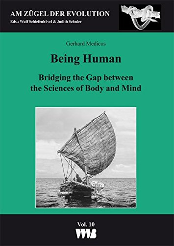 9783861355847: Being HumaN: Bridging the Gap between the Sciences of Body and Mind