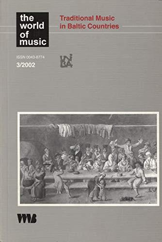 Traditional Music in Baltic Countries: Max P Baumann